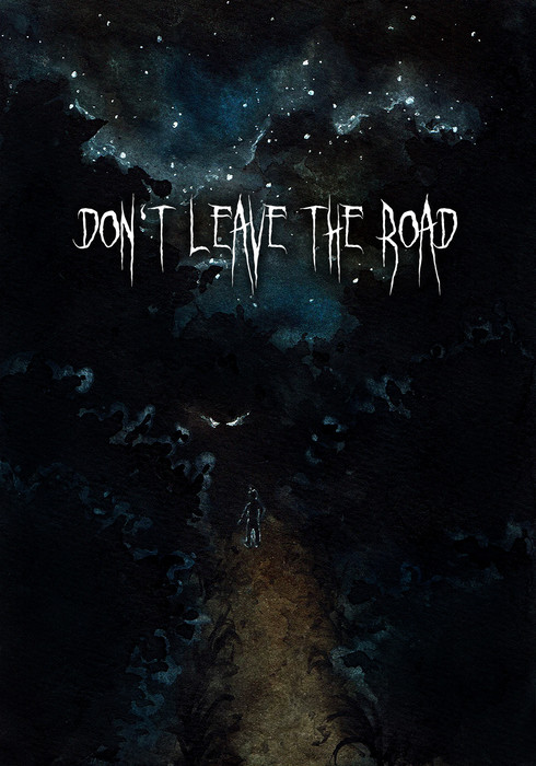 Don't Leave The Road